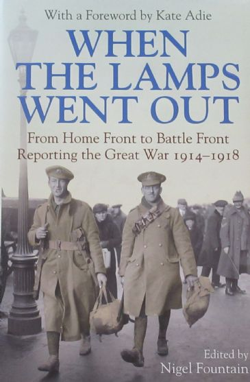 When the Lamps Went Out - From Home Front to Battle Front
